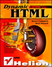 Dynamic HTML - Campbell Bruce, Darnell Rick