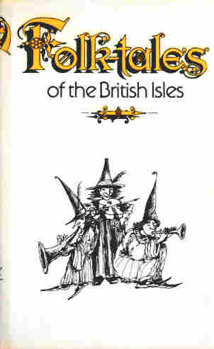 Folk-tales of the British Isles - Riordan James