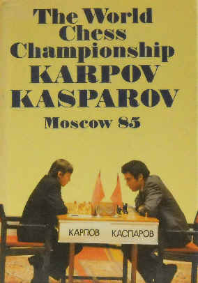 The World Chess Championship. Karpov-Kasparov. Moscow 85 - Averbakh Yuri, Taimanov Mark